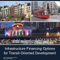 20130122 TOD infrastructure financing report