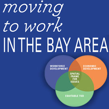 Moving To Work In The Bay Area - Reconnecting America